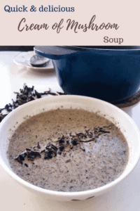Quick & delicious cream of mushroom soup