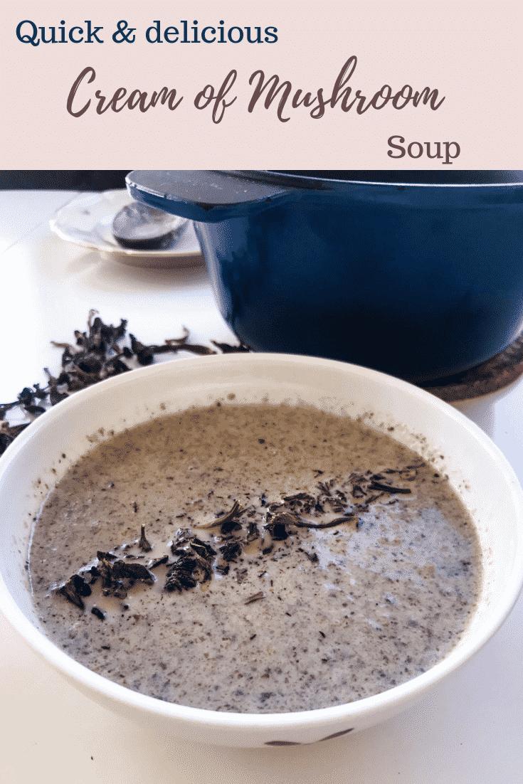 Quick & delicious cream of mushroom soup