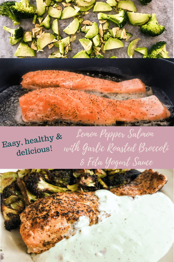 Get your Omega-3 & vitamin booster game on with this delicious, easy & healthy dish! Delicate salmon seasoned with lemon pepper and seared until almost cooked through, served with yummy garlic roasted broccoli and topped off with a fresh & always delicious feta yogurt sauce. #alwaysusebutter #salmon #healthy #easyrecipe #healthyrecipe #broccoli #feta #yogurtsauce