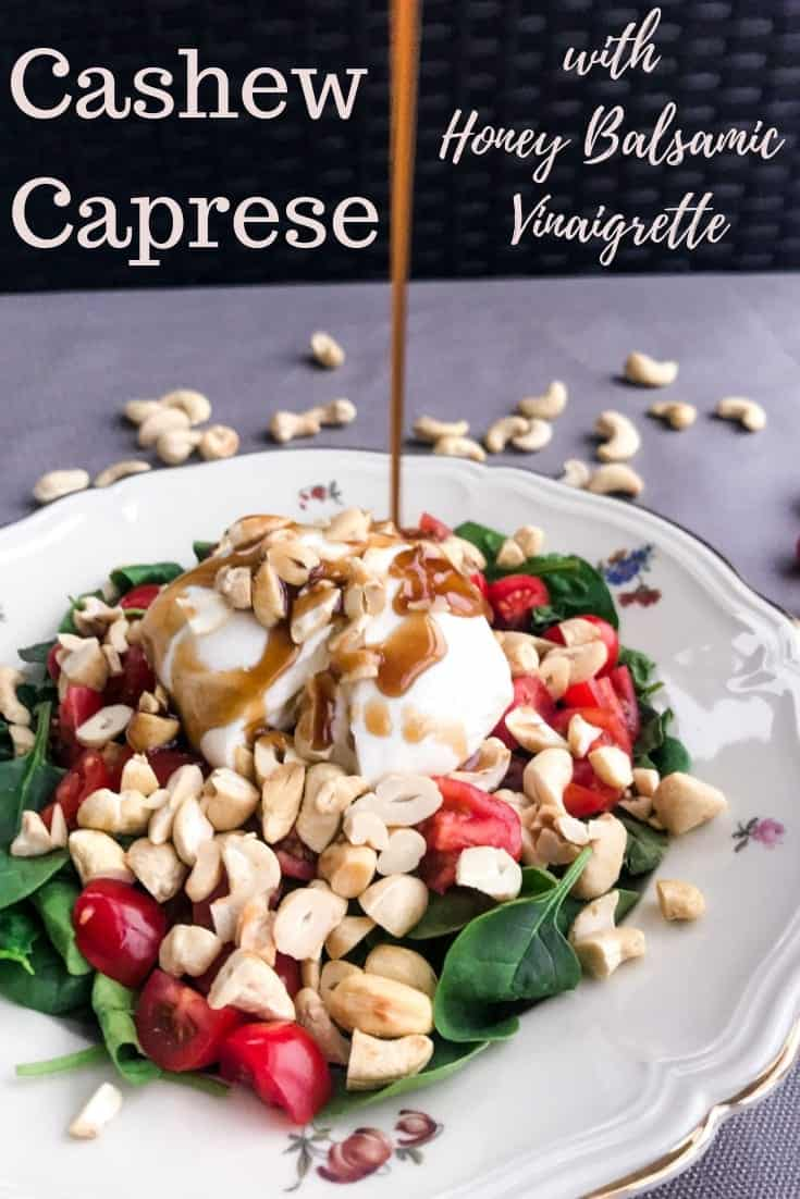 Caprese Salad with Cashews & Honey Balsamic Vinaigrette is healthy &  filling and with all the makings of a classic: sweet and salty, crunchy and cheesy. #alwaysusebutter #capresesalad #cashewnuts #gluten-free #honeybalsamicvinaigrette