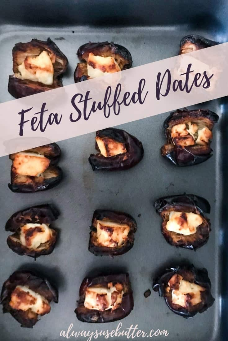 Feta Stuffed Dates are the perfect vegetarian mix of sweet and savory that will be a sure hit at your next dinner party, and are super quick & easy to make. #alwaysusebutter #dates #fetacheese #dinnerparty #tapas # #appetizer #gamedaysnack #recipe