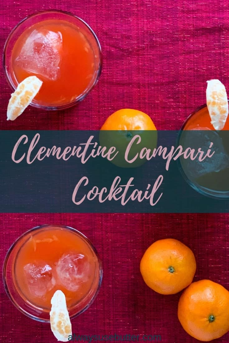 Clementine Campari Cocktail is a bittersweet Christmassy twist on the classic Campari Orange Juice - less acidic, a bit sweeter, more bitter! #alwaysusebutter #campari #clementine #christmas #holidays #cocktail