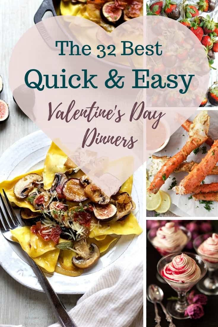 Want to make something delicious for your loved one for Valentine's Day, but don't have a lot of time? Then this guide is for you! I've gathered the 32 best quick and easy Valentine's Day Dinner Ideas in one place - complete with appetizers, dreamy pastas, healthier dishes, meaty mains and desserts! #alwaysusebutter #valentinesday